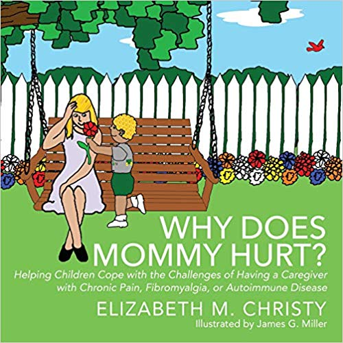 Why does mommy hurt by Elizabeth M. Christy
